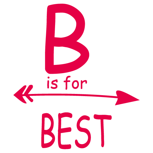 B is for best